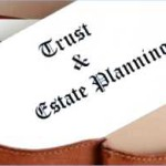 The Top Three Things to Know about Estates and Trusts