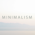 7 Benefits of the Minimalist Lifestyle