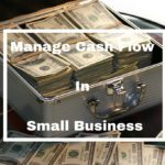 7 Tips To Manage Cash Flow In Your Small Business