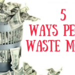 5 Ways People Waste Money