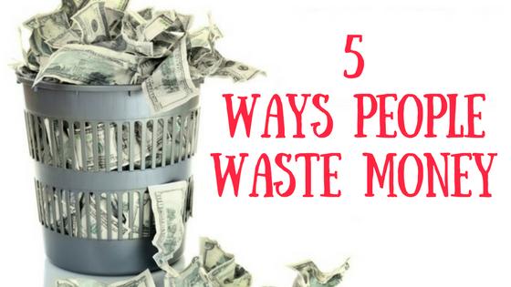 Waste Money